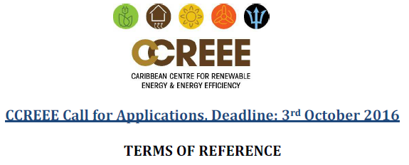 CCREEE Call for Applications, Deadline: 03 October 2016