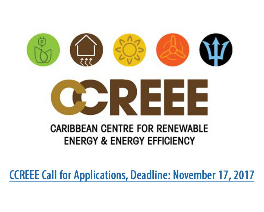 CCREEE Call for Applications, Deadline: November 17, 2017